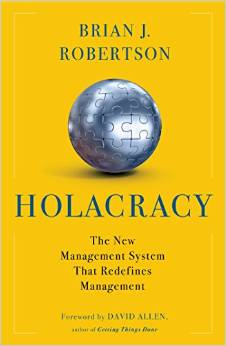 Holacracy by Brian Robertson