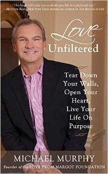 Love Unfiltered by Michael Murphy