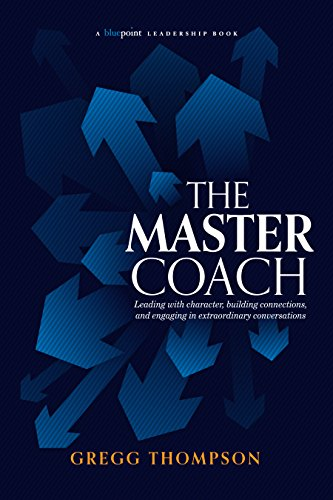 The Master Coach by Gregg Thompson