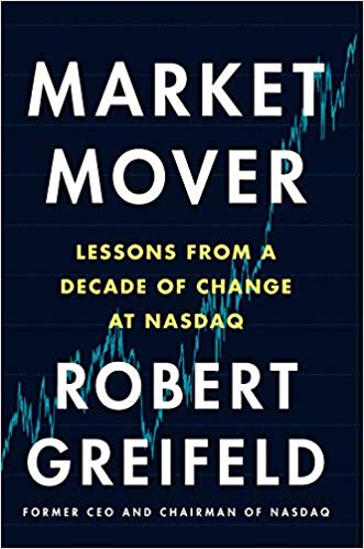 Market Mover by Robert Greifeld
