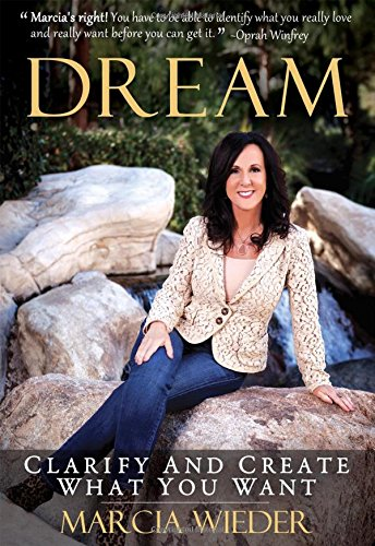Dream by Marcia Weider